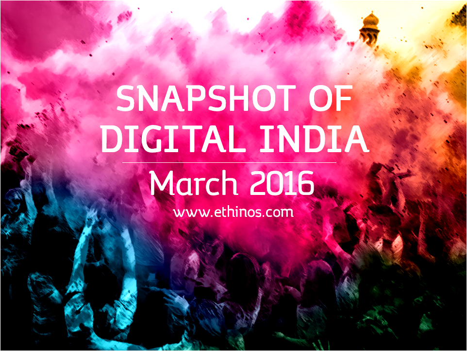Snapshot of Digital India - March 2016