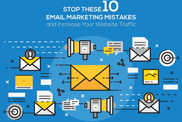 Stop These 10 Email Marketing Mistakes And Increase Your Website Traffic