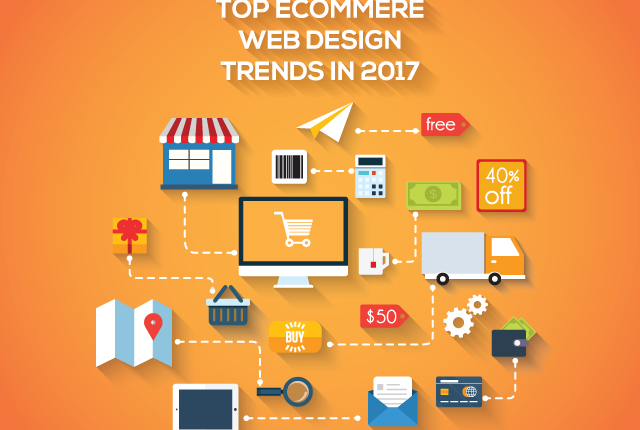 Top 5 eCommerce Web Design Trends To Adopt In 2017