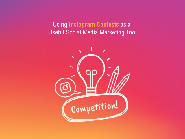 Using Instagram Contests As A Useful Social Media Marketing Tool