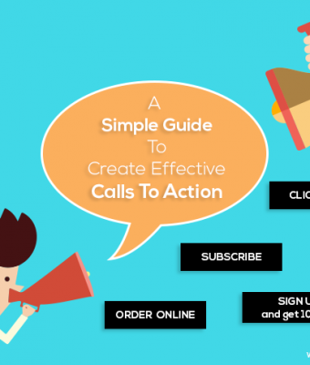 A Simple Guide To Create Effective Calls To Action