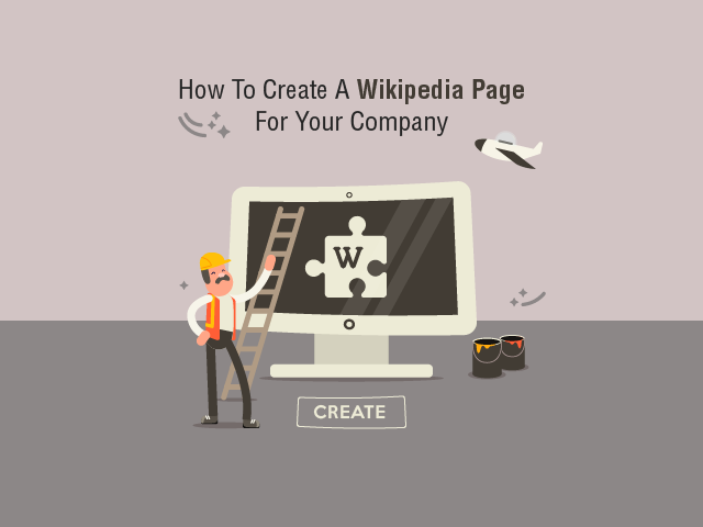 How to Create a Company Page on Wikipedia?
